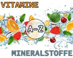 Vitamine und Mieralstoffe: Lexikon