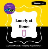 Lonely at Home - A quick script by Plays for Days Drama Teacher, Teacher Pay Teachers, Feeling Sad, Teacher Newsletter, Rubrics, Elementary Schools, Lonely, Plays, Script
