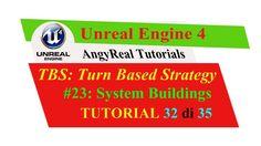 "Unreal Engine 4 - Turn Based Strategy - Tutorial [ITA] - 23#: ""System Bu..."