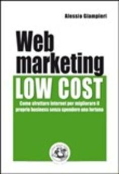 #Web marketing low cost. come sfruttare  ad Euro 13.60 in #Festina lente edizioni #Media libri scienze sociali
