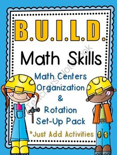 Construction Kids B.U.I.L.D. Math Centers Organization & Rotation Set-Up Pack from overthemoonbow on TeachersNotebook.com -  (42 pages)  - This Construction Kids themed resource pack contains everything you need to set�up a math centers routine in your classroom, just provide the activities!