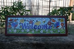 Mosaic welcome sign By Michelle Lowe https://www.facebook.com/greenlizardmosaics