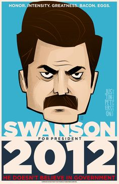 Swanson for President - Parks & Recreation - JustinPeterson.deviantart.com