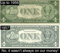 """Did you know that """"In God We Trust"""" was added to America's paper currency in 1957 in response to the Soviet Union's anti-religious stance and the McCarthyist Communist Cold War Witch-hunt? Now some want to remove as the socialists try to take over our country!"""