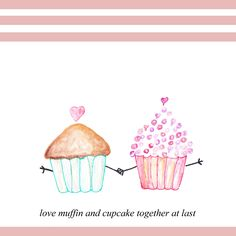 A personal favorite from my Etsy shop https://www.etsy.com/listing/217751996/love-muffin-and-cupcake-together-at-last