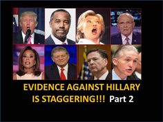 Evidence Against Hillary Is Staggering!!  PART 2 of 3~ 8-30-2016