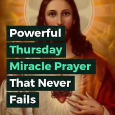 Most Powerful Thursday Miracle Prayer That Never Fails - So Funny Epic Fails Pictures Morning Prayer Quotes, Good Morning Prayer, Morning Inspirational Quotes, Inspirational Prayers, Prayers To Mary, Novena Prayers, Bible Prayers, Catholic Prayers, Jesus Prayer