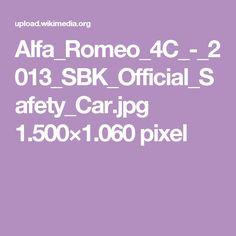Alfa_Romeo_4C_-_2013_SBK_Official_Safety_Car.jpg 1.500×1.060 pixel