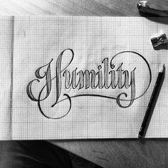 Humility Lettering Design