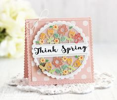Think Spring Card by Laurie Schmidlin for Papertrey Ink (March 2017)