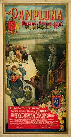 Cartel de los Sanfermines de 1907 - Ferias y fiestas de San Fermín, Pamplona. #Pamplona