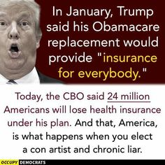 """What """"TrumpCare"""" will do. 14-24 million losing their coverage so that the rich and wealthy get tax breaks."""