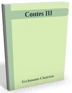 Téléchargez le sur @ebookaudio:  Contes III - Erck...   http://ebookaudio.myshopify.com/products/contes-iii-erckmann-chatrian-livre-audio?utm_campaign=social_autopilot&utm_source=pin&utm_medium=pin  #livreaudio #shopify #ebook #epub #français