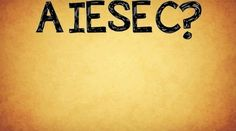 What's AIESEC