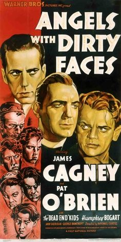 Angels with Dirty Faces James Cagney Humphrey Bogart Pat O'Brien & the Dead End Kids. 1938