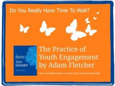 Recruiting youth into your program is different than ever before. Learn how to do it from today's article by The Freechild Project's Adam Fletcher...