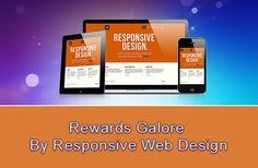 Get Rewards by Responsive Web Design. Build your business through responsive website design. Hire dedicated web designer.