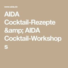 AIDA Cocktail-Rezepte & AIDA Cocktail-Workshops