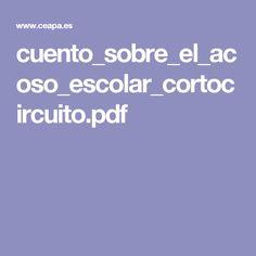 cuento_sobre_el_acoso_escolar_cortocircuito.pdf