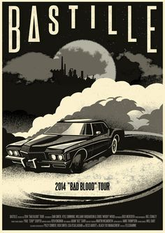 telegramme:  We are pleased to announce our second poster for BASTILLE - this time for their 2014 BAD BLOOD TOUR that is currently in the US.   -b∆stille news