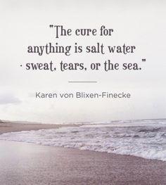 I need the sea. I. ...