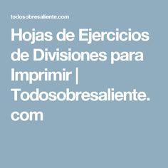 Hojas de Ejercicios de Divisiones para Imprimir | Todosobresaliente.com
