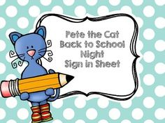 Pete the Cat activities: FREE Pete the Cat themed Back to School Night Sign in Sheet.