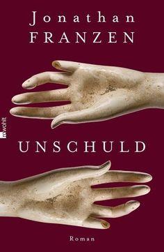 Unschuld - Jonathan Franzen