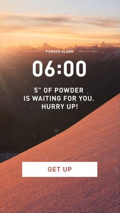 Helly Hansen First Tracks app – an alarm clock that wakes you up earlier if it snows during the night.