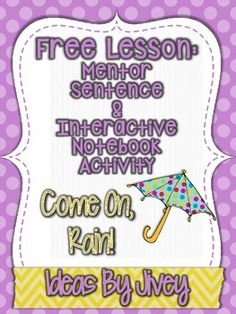 Come On, Rain!: Free Mentor Sentence Lesson and Activity