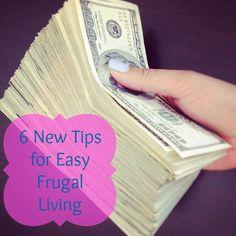 6 New Tips for Easy Frugal Living  | GirlsGuideTo