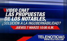 Video Chat, Las Propuestas De Los Notables, aquí en Teletica.com