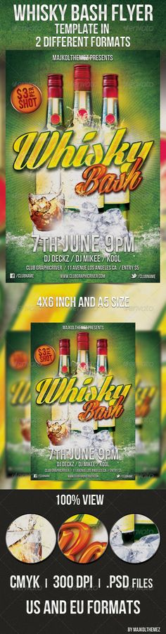 Whisky Bash Flyer  Whisky themed music party/event flyer template. Two different format!
