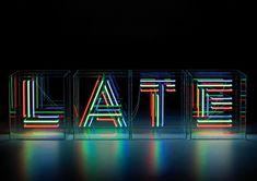 LATE neons
