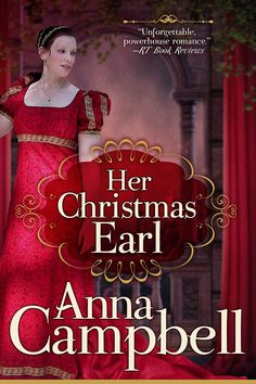 Anna Campbell - Her Christmas Earl