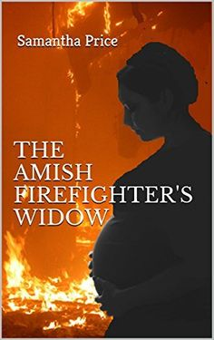 The Amish Firefighter's Widow: Amish Romance (Expectant Amish Widows Book Samantha Price Description When Amish woman Katie's volunteer firefighter husband dies… Amish Books, Husband Best Friend, Great Books To Read, Book Nooks, Book Authors, Book Quotes, Fiction, Ebooks, Romance