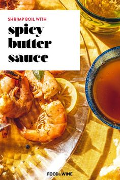 In this especially delicious version of a classic shrimp boil, the seafood is simmered with lemon, garlic, and a touch of Old Bay Seasoning. Shell the shrimp right at the table and then dunk each one into our positively addictive cayenne-spiced sauce. For tamer tastes, serve the shrimp with lemon wedges instead.#summerrecipes #summer #summergrilling #foodandinwe Sauce Recipes, Wine Recipes, Easy Hors D'oeuvres, Best Shrimp Recipes, Apple Jelly, Old Bay Seasoning, Party Dishes, Grilled Shrimp, Butter Sauce