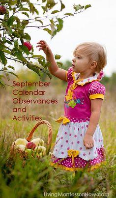 LivingMontessoriNow.com : This post contains calendar observances and themed activities for September 2014.