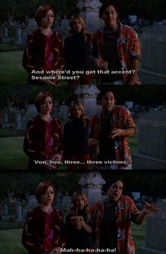 Scoobies meet Count Dracula. It's only funny if you are a Buffy fan