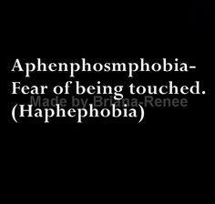 One of my worst phobias  it's triggered whenever it wants.