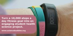 """Exploring 10,000 Steps a Day with Student Science"": Ideas to turn using a pedometer or fitness tracker into a student #science #health project. [Source: Science Buddies, http://www.sciencebuddies.org/blog/2015/07/exploring-10000-steps-a-day-with-student-science.php?from=Pinterest] #STEM #scienceproject"