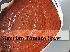 Nigerian Tomato Stew for Nigerian Rice Recipes(Vegan Stew)   Nigerian Food Recipes, Nigerian Recipes   How to Cook Nigerian Food