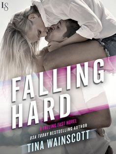 FALLING HARD by Tina Wainscott (Falling Fast, #2) |On Sale: 12/8/2015 | Loveswept Contemporary Sports Romance | eBook | In bestselling author Tina Wainscott's gritty, emotional small-town romance—perfect for fans of Jasinda Wilder and Colleen Hoover—passions run high as a reformed bad boy reconnects with an old enemy . . . and gets her engine revving. | bad boy small town car racing street passionate