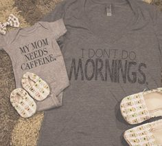 My Mom Needs Caffeine / I Don't Do Mornings. I need this for baby Jeff & I! Little Mac, Little Babies, Cute Babies, My Baby Girl, Our Baby, Baby Baby, Baby Onesie, Oakley, My Bebe