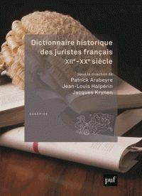 Dictionnaire historique des juristes français, XIIe-XXe siècle 2e édition