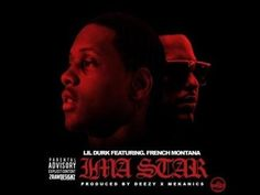 [New Hoot] Lil Durk - I'm A Star Feat French Montana 5.179 View   On; Nop, 23 2014