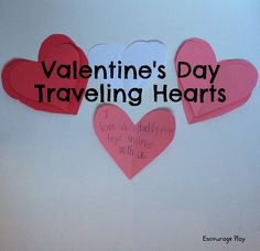 Valentine's Day Activity: Traveling Hearts www.encourageplay.com
