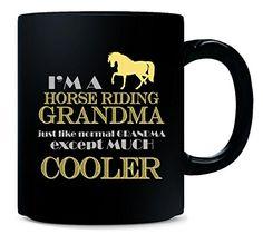 I m A Horse Riding Grandma Just Like A Normal Grandma Gif... https://www.amazon.com/dp/B01M1BJUGO/ref=cm_sw_r_pi_dp_x_YDQWyb793VHVM