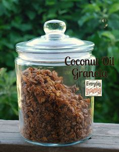 Everyday Insanity...: Coconut Oil Granola
