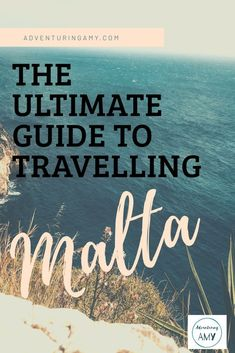Thinking of visiting Malta? This is a travel guide to Malta including budget travel tips, solo travel tips, bucket list experiences and tips for planning your trip.